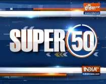 Watch Super 50 News bulletin |  September 22, 2021