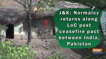 JandK: Normalcy returns along LoC post ceasefire pact between India, Pakistan