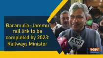Baramulla-Jammu rail link to be completed by 2023: Railways Minister