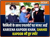 Kareena Kapoor Khan spotted at airport with family, Shahid Kapoor gets clicked