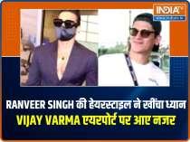 Celeb Spotting: Ranveer Singh turns heads with his whacky hairdo, Vijay Varma poses at airport