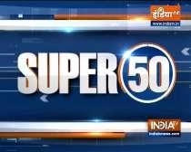 Watch Super 50 News bulletin    September 2, 2021