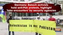 Germany: Baloch activists hold anti-Pak protests, highlight