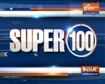 Super 100: Watch the latest news from India and around the world | September 6, 2021