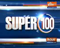 Super 100: Watch the latest news from India and around the world | September 12, 2021
