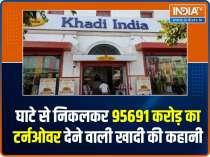 How PM Modi scripted the Success Story of Khadi