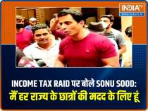 Sonu Sood opens up on Income tax raid: I am there to help student