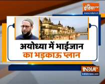 Owaisi prepares for UP election, begins his three-day visit from Ayodhya