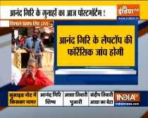Narendra Giri case: Forensic investigation on Anand Giri