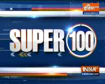 Super 100: Watch the latest news from India and around the world | September 18, 2021