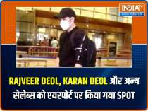 Rajveer Deol, Karan Deol and other celebs spotted at airport