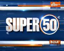 Watch Super 50 News bulletin | September 23, 2021