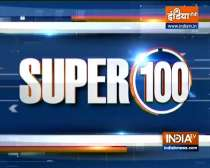 Super 100: Watch the latest news from India and around the world | September 10, 2021