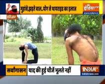 Practice  Dhanur asana, Vriksh asana and others to control Thyroid