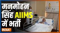 Manmohan Singh admitted to  AIIMS