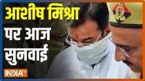 Lakhimpur Row: Hearing on Ashish Mishra scheduled today