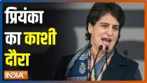 Priyanka Gandhi on her Kashi tour today, will address