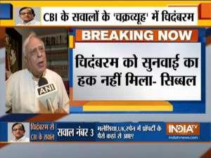 Chidambaram arrest: Isn't a citizen entitled to be heard? says Kapil Sibal