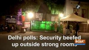 Delhi polls: Security beefed up outside strong rooms