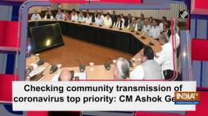 Checking community transmission of coronavirus top priority: CM Ashok Gehlot