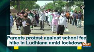 Parents protest against school fee hike in Ludhiana amid lockdown