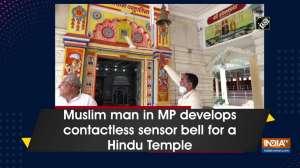 Muslim man in MP develops contactless sensor bell for a Hindu Temple