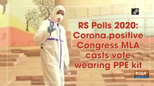 RS Polls 2020: Corona positive Congress MLA casts vote wearing PPE kit