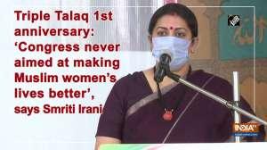 Smriti Irani on Triple Talaq anniversary: Congress never aimed at bettering lives of Muslim women