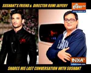 Director Rumi Jaffery reveals his last conversation with late actor Sushant Singh Rajput