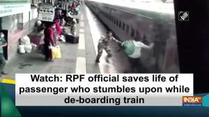Watch: RPF official saves life of passenger who stumbles upon while de-boarding train