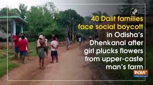 40 Dalit families face social boycott in Odisha's Dhenkanal