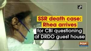SSR death case: Rhea arrives for CBI questioning at DRDO guest house