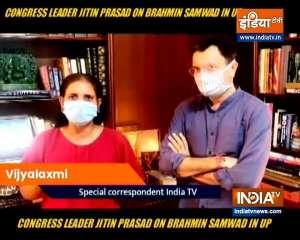 Exclusive: Congress leader Jitin Prasad on Brahmin Samvad in UP   Watch