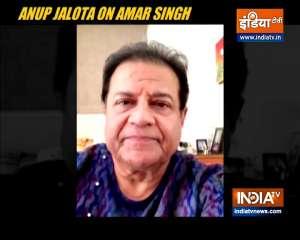 Singer Anup Jalota remembers 'art-lover' Amar Singh