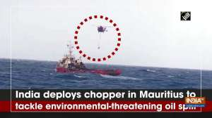 India deploys chopper in Mauritius to tackle environmental-threatening oil spill