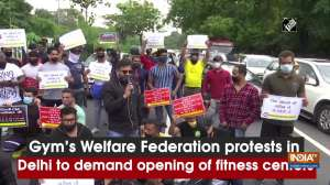 Gym's Welfare Federation protests in Delhi to demand opening of fitness centers