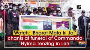 Watch: 'Bharat Mata ki Jai' chants at funeral of Commando Nyima Tenzing in Leh