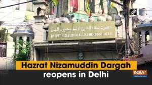 Hazrat Nizamuddin Dargah reopens in Delhi