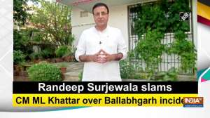 Randeep Surjewala slams CM ML Khattar over Ballabhgarh incident