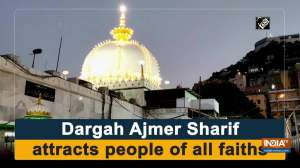 Dargah Ajmer Sharif attracts people of all faiths