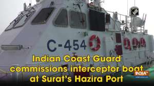 Indian Coast Guard commissions interceptor boat at Surat's Hazira Port