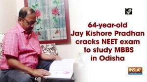 64-year-old Jay Kishore Pradhan cracks NEET exam to study MBBS in Odisha