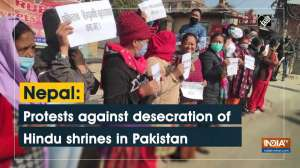 Nepal: Protests against desecration of Hindu shrines in Pakistan