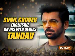 Sunil Grover talks about his role in web series 'Tandav'