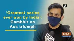 'Greatest series ever won by India': Gambhir on Aus triumph