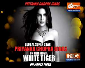 Actress Priyanka Chopra Jonas talks about her experience of working in the movie 'The White Tiger'