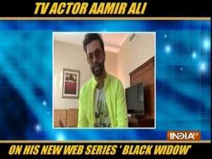 TV actor Aamir Ali talks about his new web series 'Black Widow'