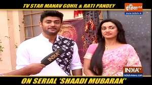 Shaadi Mubarak actors Manav Gohil, Rati Pandey spills bean on the upcoming episodes