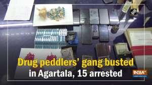 Drug peddlers' gang busted in Agartala, 15 arrested