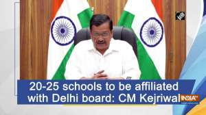 20-25 schools to be affiliated with Delhi board: CM Kejriwal
